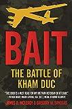 Bait: The Battle of Kham Duc (English Edition)