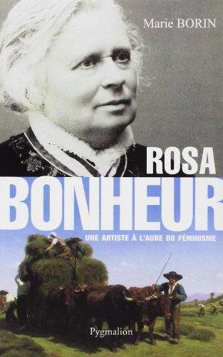Rosa bonheur : Une artiste à l'aube du féminisme par Marie Borin