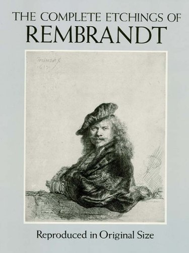 the-complete-etchings-of-rembrandt-reproduced-in-original-size-dover-fine-art-history-of-art