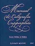 Manual de caligrafía Copperplate : guía paso a paso