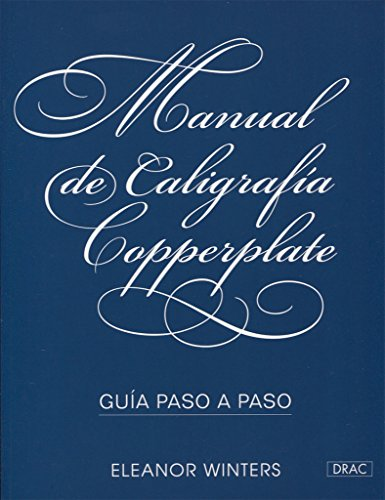 Manual de caligrafía Copperplate. Guía paso a paso por Eleanor Winters