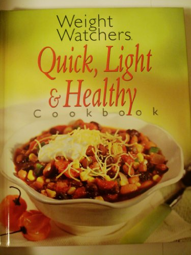 Weight Watchers Quick, Light & Healthy Cookbook