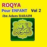 Roqya pour enfant, vol. 2 (Quran - Coran - Islam)