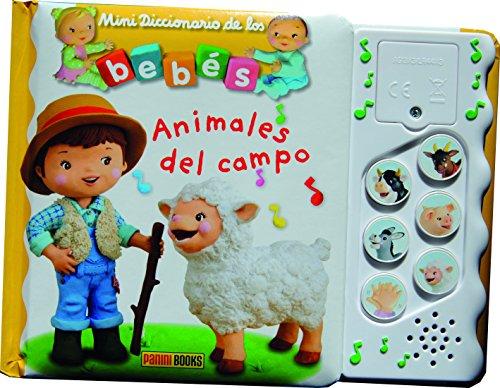 MINIDICCIONARIO DE LOS BEBÉS SONOROS. LOS ANIMALES DEL CAMPO