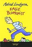 Kalle Blomquist: Gesamtausgabe von Astrid Lindgren (1. Februar 1996) Gebundene Ausgabe