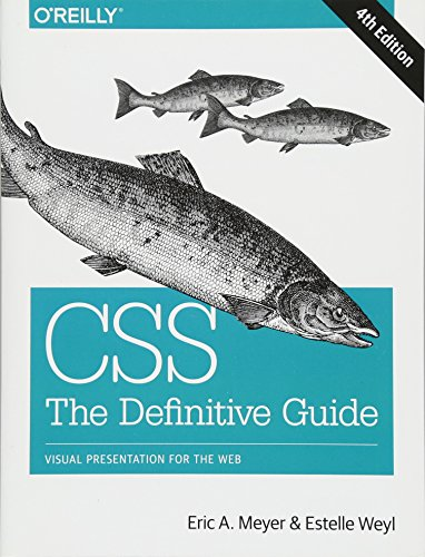 CSS, The Definitive Guide, Visual Presentation for the Web
