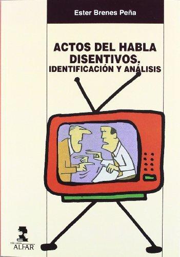 Actos de habla disentivos : identificación y análisis por Ester Brenes Peña