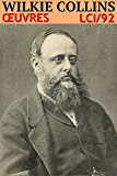 Wilkie Collins - Oeuvres LCI/92