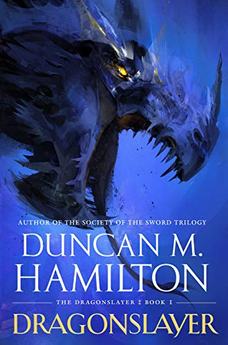 Dragonslayer (The Dragonslayer Book 1) by [Hamilton, Duncan M.]