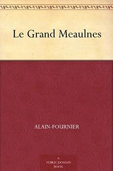 Le Grand Meaulnes par [Alain-Fournier]
