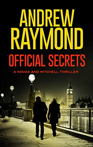 Official Secrets: A Political Thriller (Novak and Mitchell Book 1)