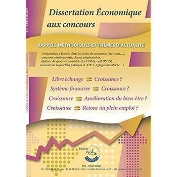 Dissertation économique aux concours: Rappels méthodologiques et thèmes d'actualité