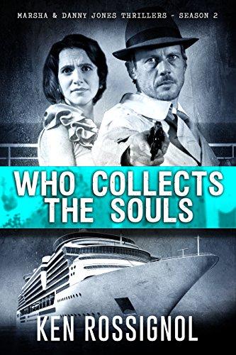 who-collects-the-souls-marsha-danny-jones-thrillers-season-2-a-marsha-danny-jones-thriller-series-bo