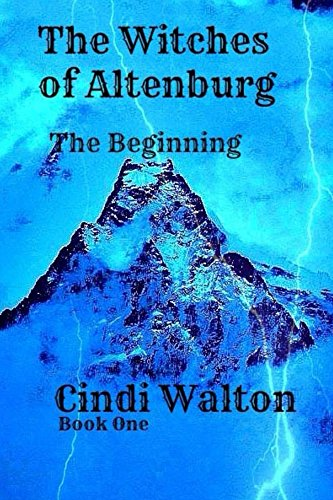 ebook: The Witches of Altenburg: The Beginning (B00V6MFR7C)