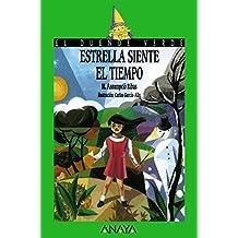Estrella siente el tiempo (Literatura Infantil (6-11 Años) - El Duende Verde)