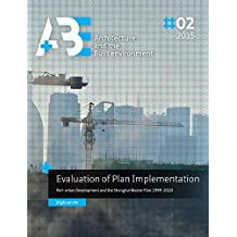 Evaluation of Plan Implementation: Peri-urban Development and the Shanghai Master Plan 1999-2020