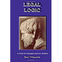 Legal Logic: A Guide for Paralegals and Law Students