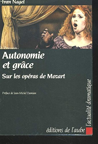 Autonomie et grâce sur les opéras de Mozart