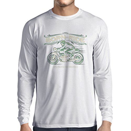 Langarm Herren t shirts Born to Ride, Forced to work - saying shirts for motorcyclists (XX-Large Weiß (Mädchen Kostüm Gartenzwerg)