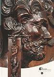 Hugues Sambin - Un créateur au XVIe siècle