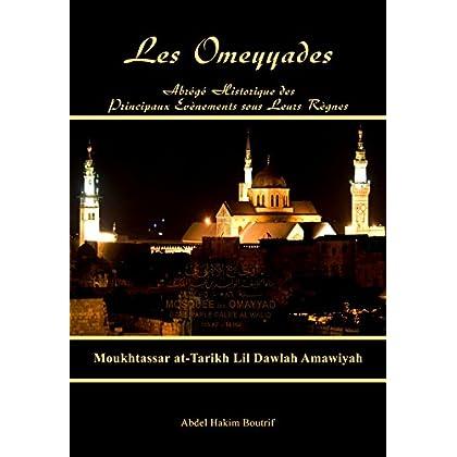 Moukhtassar at-Tarikh Lil Dawlah Amawiyyah: Abrégé de l'Histoire des Omeyyades (Abrégés de Histoire de l'Histoire de l'Islam et des Musulmans)
