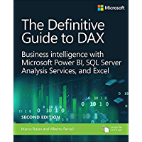 Definitive Guide to DAX, The: Business intelligence for Microsoft Power BI, SQL Server Analysis Services, and Excel (Business Skills)
