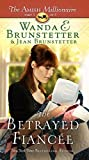 The Betrayed Fiancee (The Amish Millionaire: Thorndike Press Large Print Christian Fiction, Band 3)