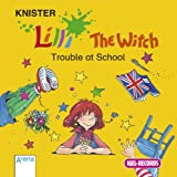 Lilli The Witch: Trouble at School