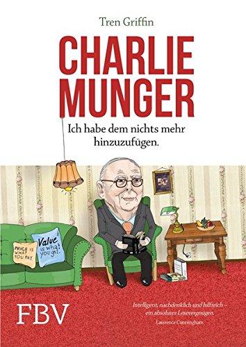 Charlie Munger: Ich habe dem nichts mehr hinzuzufügen Mehr Geld Verdienen
