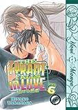 The Tyrant Falls In Love Volume 6 (Yaoi)