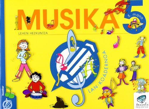 Txanela 5 - Musika 5. Lan-koadernoa 5 - 9788497833646 por Xirula Mirula