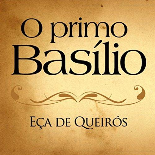 O Primo Basílio (Portuguese Edition) por Eça de Queirós