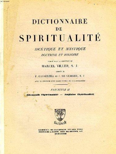 Dictionnaire de spiritualite ascetique et mystique, doctrine et histoire, fasc. ii, allemande (spiritualite) - anglaise (spiritualite)