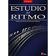 Estudio del ritmo: Libro de texto de lectura rítmica