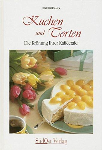 Kuchen und Torten: Die Krönung Ihrer Kaffeetafel