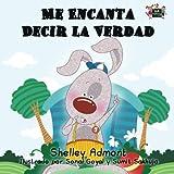 Me Encanta Decir la Verdad (Spanish childrens books, libros infantiles en espanol): libros en espanol para ninos, spanish kids books (Spanish Bedtime Collection) by Shelley Admont (2016-01-11)