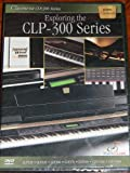 Clavinova CLP-300 Series Exploring the CLP-300 Series DVD