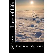 Love of Life: Bilingue anglais-français (English Edition)