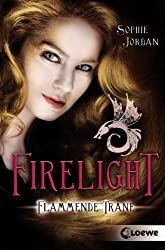 Firelight - Flammende Träne: Band 2