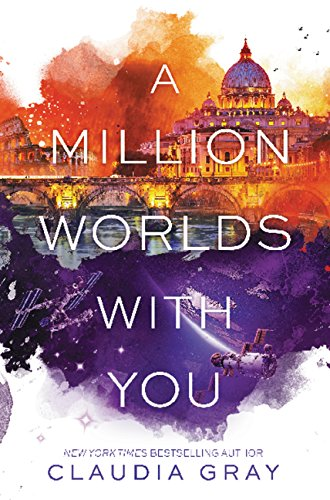 A Million Worlds with You (Firebird) por Claudia Gray
