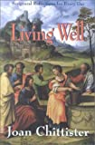 Living Well: Scriptural Reflections for Every Day by Joan Chittister (2000-10-31)