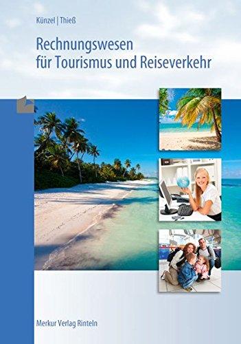 Rechnungswesen für Tourismus und Reiseverkehr