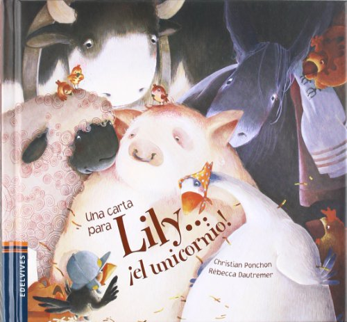 Una carta para Lily ¡el unicornio! (Mini Albumes (edelvives)) por Christian Ponchon