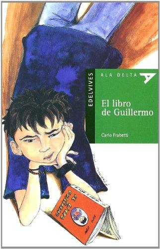 El libro de Guillermo (Ala Delta - Serie verde)