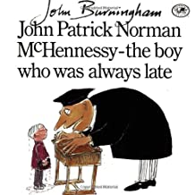 John Patrick Norman McHennessy: the boy who was always late (Dragonfly Books)