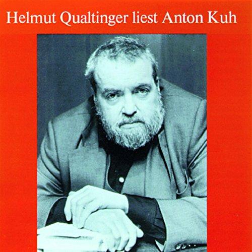 Helmut Qualtinger liest Anton Kuh