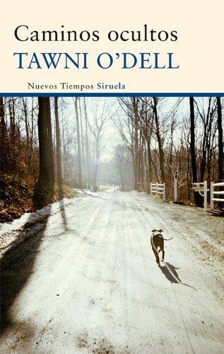 Caminos ocultos (Nuevos Tiempos nº 222) por Tawni O'Dell