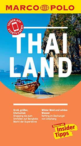 MARCO POLO Reiseführer Thailand: inklusive Insider-Tipps, Touren-App, Events&News & Kartendownloads (MARCO POLO Reiseführer E-Book)