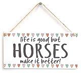 Meijiafei Life ist Gut, Pferde Machen es Besser.–Beautiful Home Decor Zubehör Geschenk Zeichen für 25,4x 12,7cm Horse Lovers