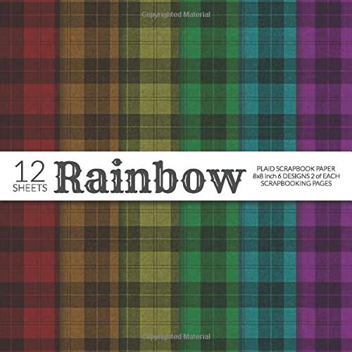 Rainbow Plaid Scrapbook Paper 8x8 Inch Scrapbooking Pages: Decorative Craft Papers, Lumberjack Buffalo Check, For Papercraft Cardmaking Collage Sheets -